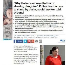 http://www.dailymail.co.uk/news/article-2720414/Why-I-falsely-accused-father-abusing-daughter-Police-leant-stand-claim-social-worker-told-tribunal.html
